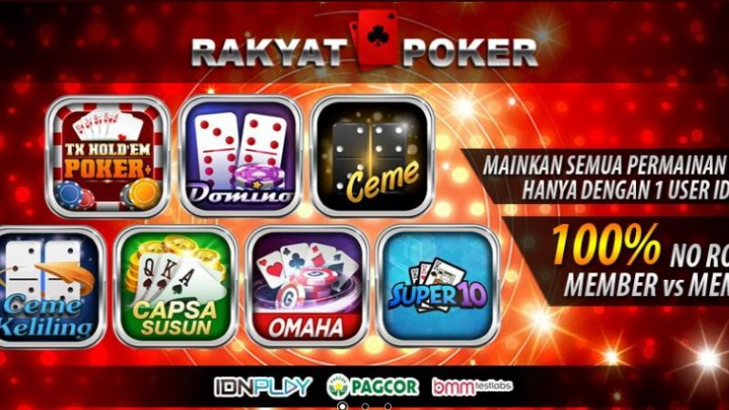 Rakyatpoker Agen Judi Poker Online Terbesar